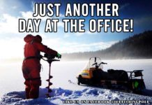 Outdoors Meme: Just another day at the office ice fishing meme | Outdoor Newspaper